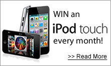 Win an iPod Touch EVERY MONTH!